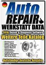 NEU Werkstatt 2016 Data Reparaturanleitungen Schaltplan Fur Alle AUTOs