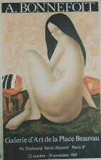 """""""A. BONNEFOIT: EXPO GALERIE D'ART PLACE BEAUVAU 1985"""" Affiche originale entoilée"""