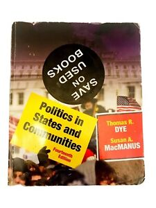 POLITICS IN STATES AND COMMUNITIES Textbook-14th Edition-PB-Dye&MacManus