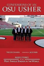 Confessions of an OSU Usher by Trevor Zahara (2014, Paperback)