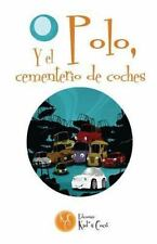 Polo, y el Cementerio de Coches by L. Marie (2015, Paperback, Large Type)