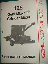 GEHL Model 125 MIX-ALL  OPERATOR'S MANUAL