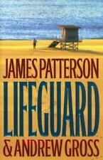 Lifeguard by Andrew Gross and James Patterson (2005, Hardcover)