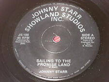 "Johnny Starr:  Sailing to the Promise Land   7""  EX"