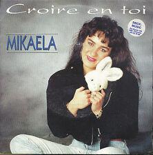 """MIKAELA BELGIAN 7"""" 45 TOURS BELGIQUE KIDS GIRL CROIRE"""