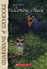 Guardians of Ga'hoole: The coming of Hoole by Kathryn Lasky (Paperback)