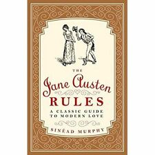 Jane Austen Rules, The : A Classic Guide to Modern Love, Sinead Murphy, Very Goo