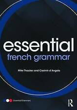 Essential French Grammar by Mike Thacker, Casimir d'Angelo (Paperback, 2013)