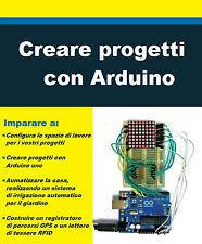 Ebook Creare progetti con Arduino 466 pagine