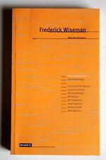R10634 Frederick Wiseman: Kino des Sozialen (Texte zum Dokumentarfilm)