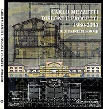 Disegni E Progetti 1980-2000. idee principi forme. 2002. .