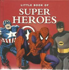 LITTLE BOOK OF SUPER HEROES - HARDBACK