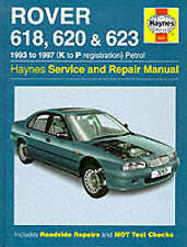 Rover 618, 620 and 623 Service and Repair Manual, Spencer Drayton, Andy Legg, Ma