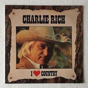 CHARLIE RICH ~ I LOVE COUNTRY ~ 1986 DUTCH 16-TRACK VINYL LP REISSUE + INNER
