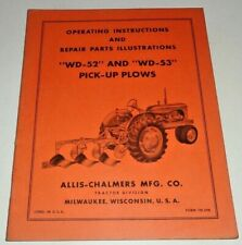 Allis Chalmers Wd 52 Amp Wd 53 Pick Up Plow Operators Amp Parts Manual Ac Original