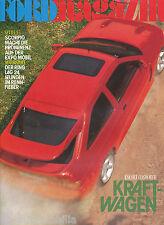 Ford Magazin 2/92 Stinson Reliant 1937 Escort RS Cosworth Sesamstraße EXPO 1992