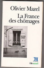 La France Des Chômages - Olivier Mazel .LeMonde Folio actuel.Depardon couverture