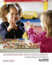 Understanding Child Development Linking Theory and Practice (A Hodder-ExLibrary