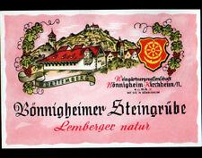 "ETIQUETTE ANCIENNE de VIN ""BONNIGHEIMER STEINGRUBE"" de KIRCHHEIM ALLEMAGNE"
