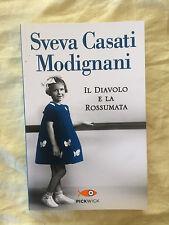 Il diavolo e la rossumata - Sveva Casati Modignani - Pickwick 2013