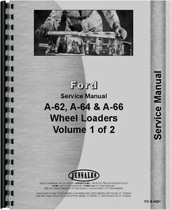 Ford A62 A64 A66 Wheel Loader Service Manual FO-S-A62+
