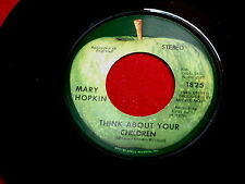 MARY HOPKIN~THINK ABOUT YOUR CHILDREN~MINT~HERITAGE~APPLE 1825~ ROCK  45
