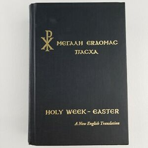 Greek Orthodox Holy Week & Easter Services by Father George L. Papadeas 2003 HC