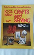 Crafts and Sewing magazine by Better Homes and Gardens 1972 100s of ideas