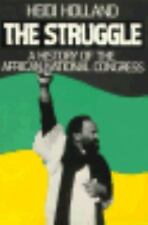 The Struggle: A History of the African National Congress-ExLibrary