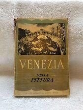 Venezia Nella Pittura-Istituto Geografico De Agostini-Novara