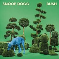 Snoop Dogg - Bush [New Vinyl] Download Insert