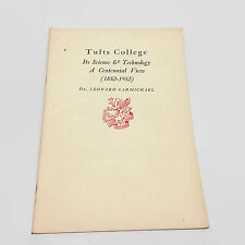 Tufts College Its Science & Technology A Centennial View Newcomen 1952