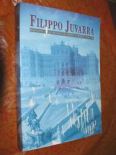 FILIPPO JUVARRA.Architetto delle capitali da Torino a  Madrid 1714-1736.
