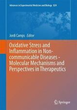 Advances in Experimental Medicine and Biology Ser.: Oxidative Stress and...