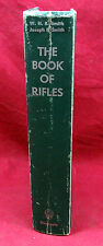 The Book of Rifles, WHB & Joseph Smith, 1963 Edition