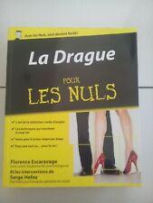 La Drague pour les NULS / Escaravage-Hefez / seduction techniques* E.O. Etat TB