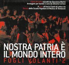 Giovanna Marini & La Banda - Nostra Patria E' Il Mondo - CD Nuovo Sigillato
