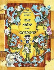 The Twelve Elves the Shop in the Shadows by Pooka Pendragon (2008, Paperback)