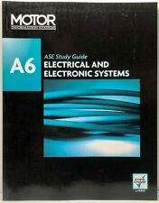 Motor Information Systems ASE Study Guide A6 - Electrical and Electronic Systems