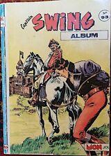 SWING reliure N°93 contenant les N°258/60. Editions MON JOURNAL 1987. Bon etat