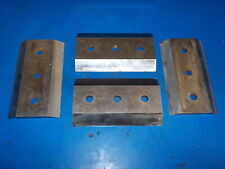 CHIPPER KNIVES SET OF 4( 8'' L X 4 1/2'' W X 5/8'' H )!VERY SHARP! DAMAGED ,USED