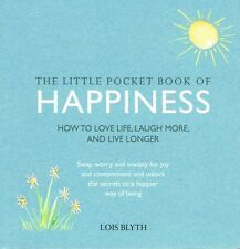 The Little Pocket Book of Happiness by Lois Blyth NEW