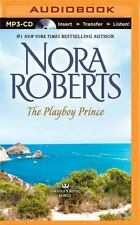 Cordina's Royal Family: The Playboy Prince 3 by Nora Roberts (2015, MP3 CD,...