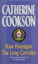 Kate Hannigan & The Long Corridor Omnibus (Catherine Cookson Ominbuses) by Cook