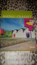 MATALI CRASSET SPACES 2000-2007 EDIZ DAAB