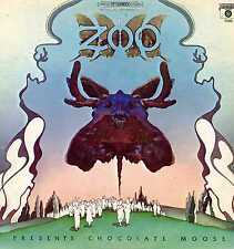 "ZOO ""PRESENTS CHOCOLATE MOOSE"" ORIG US 1968 PSYCH"