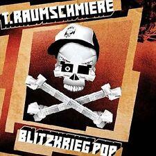 T. RAUMSCHMIERE. - BLITZKRIEG POP - CD - NEW