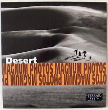 DESERT / MAGNUM PHOTO AGENCY / ORIG. TERRAIL PUBLICATION / 1st EDTN PARIS 1998