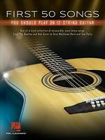 First 50 Songs You Should Play on 12-String Guitar, Paperback by Hal Leonard ...