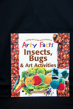 Arty Facts Insects, Bugs & Art Activities Craft and Activity Book